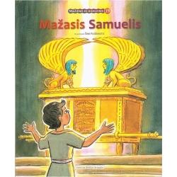 MAŽASIS SAMUELIS (serija Mažiems ir dideliems)