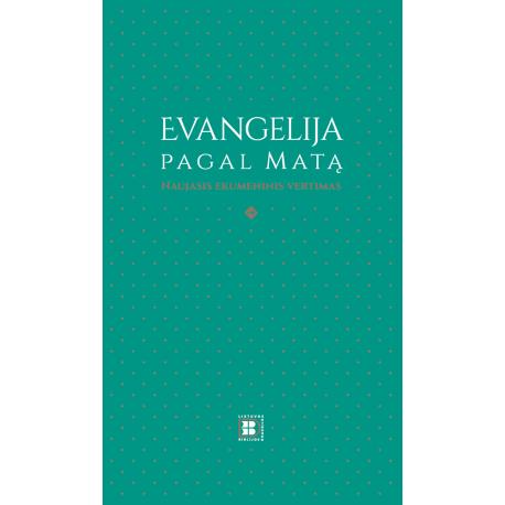 Evangelija pagal Matą. Naujasis ekumeninis vertimas