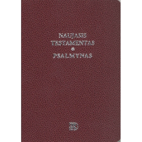 Naujasis Testamentas ir Psalmynas bordo (8 x 11,5 cm), kišeninis)